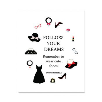 Follow Your Dreams Fashion Art Print