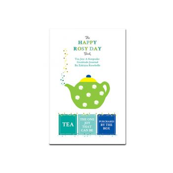 The Happy Rosy Day Book, Tea Joy